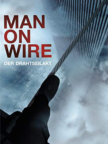 Man on Wire - Der Drahtseilakt [OmU]