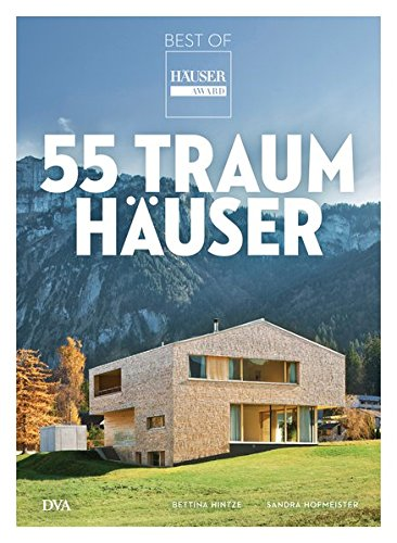 55 Traumhäuser: Best of HÄUSER-Award